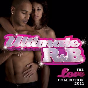 Various Artists: Ultimate R&B: The Love Collection 2011 (Double Album)
