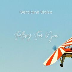 Geraldine Blaise: Falling For You