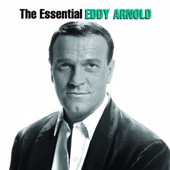 Eddy Arnold: I Couldn't Believe It Was True