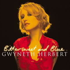 Gwyneth Herbert: (Looking For) The Heart Of Saturday Night