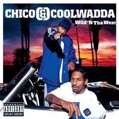 Chico & Coolwadda: Wild N' Tha West
