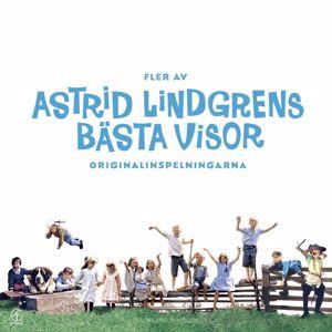 Astrid Lindgren: Fler av Astrid Lindgrens bästa visor
