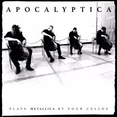 Apocalyptica: Plays Metallica by Four Cellos (Remastered)