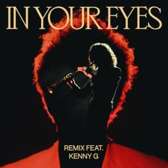 The Weeknd, Kenny G: In Your Eyes (Remix)