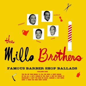 The Mills Brothers: Famous Barber Shop Ballads, Vol. 1