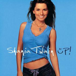 Shania Twain: UP!