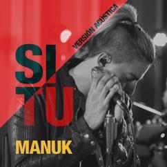 Fabián Manuk: Si Tú (Versión Acústica)