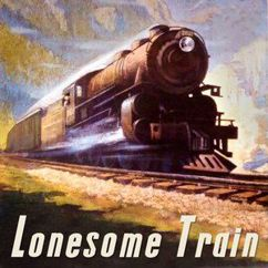 Various Artists: Lonesome Train