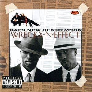 Wreckx-N-Effect: Raps New Generation