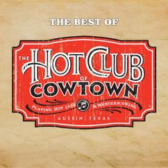 The Hot Club Of Cowtown: The Best Of The Hot Club Of Cowtown