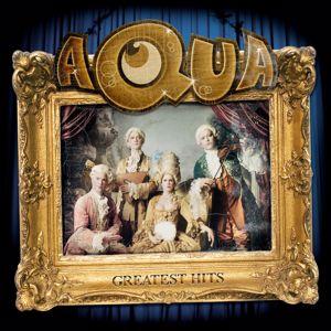 Aqua: Greatest Hits