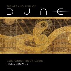 Hans Zimmer: The Art and Soul of Dune (Companion Book Music)