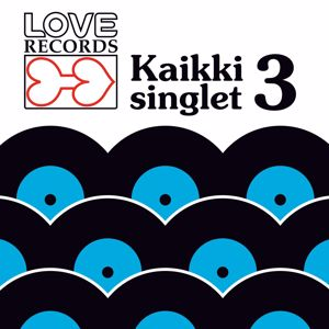 Various Artists: Love Records - Kaikki Singlet 3