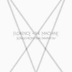 Florence + The Machine: Songs From Final Fantasy XV