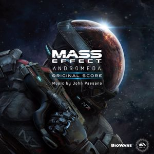 John Paesano & EA Games Soundtrack: Mass Effect Andromeda (Original Game Soundtrack)