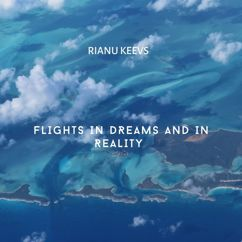 Rianu Keevs: Flights in Dreams and in Reality