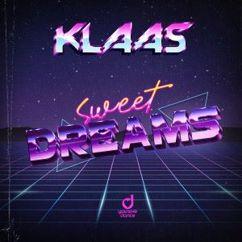 Klaas: Sweet Dreams (Extended Mix)