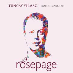 Tuncay Yilmaz & Robert Markham: Rosepage