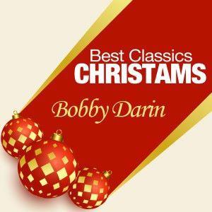 Bobby Darin: Best Classics Christmas