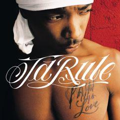 Ja Rule: Pain Is Love