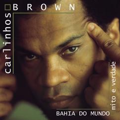Carlinhos Brown: Mil Verões