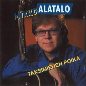 Mikko Alatalo: Taksimiehen poika