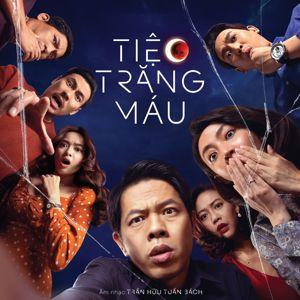 Trần Hữu Tuấn Bách: Tiệc Trăng Máu (Original Motion Picture Soundtrack)