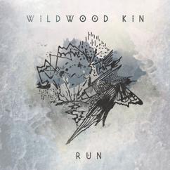 Wildwood Kin: Run