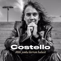 Costello: Mies jonka kerran halusit