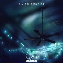 The Chainsmokers: Paris (Remixes)
