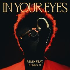 The Weeknd, Kenny G: In Your Eyes