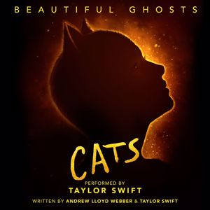 """Taylor Swift: Beautiful Ghosts (From The Motion Picture """"Cats"""")"""