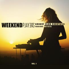 Various Artists: Weekend Players (Groovy Club Cocktails), Vol. 1