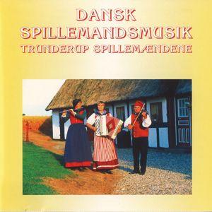 Trunderup Spillemændene: Dansk Spillemandsmusik