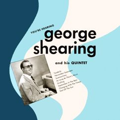 The George Shearing Quintet: You're Hearing George Shearing
