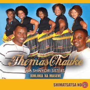 Thomas Chauke & Shinyori Sisters: Shimatsatsa No. 29 Xihloka Xa Maseve