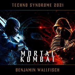 Benjamin Wallfisch: Techno Syndrome 2021 (Mortal Kombat)