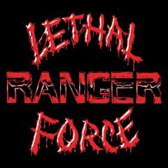 Ranger: Lethal Force