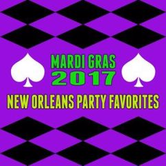 Various Artists: Mardi Gras 2017- New Orleans Party Favorites