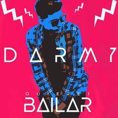 Darmy: Quieres bailar