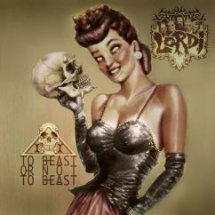 Lordi: To Beast Or Not To Beast