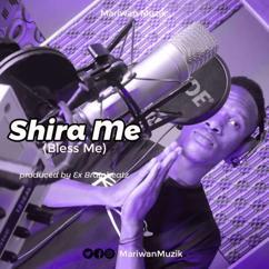 Mariwan: Shira Me