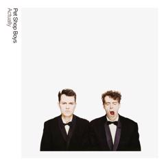 Pet Shop Boys: Actually: Further Listening 1987 - 1988 (2018 Remaster)