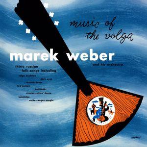Marek Weber: Music of the Volga