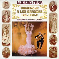 Lucero Tena: Homenaje a los grandes del baile (Remasterizado 2016)