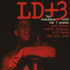 Lou Donaldson, The 3 Sounds: LD+3