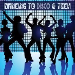 Various Artists: Dancing to Disco & Tech