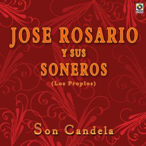 José Rosario y Sus Soneros: Son Candela