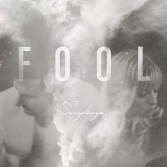 The Sweeplings: Fool