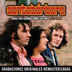 Santabárbara: Todas sus grabaciones (1973-1978)